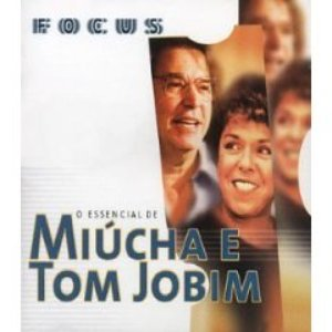 Image for 'O Essencial de Miucha e Tom Jobim (Best Of)'