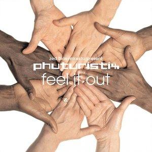 Bild für 'Feel It Out (Vinyl Version)'