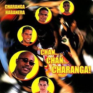 Immagine per 'Chan...Chan..Charanga!'