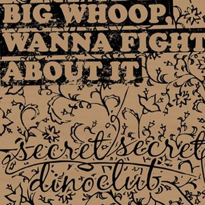 Image for 'Big Whoop, Wanna Fight About It'
