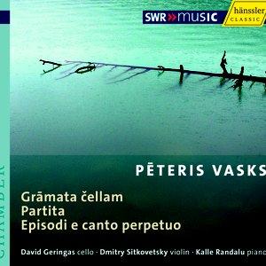 Image for 'Vasks, P.: Gramata Cellam / Partita / Episodi E Canto Perpetuo'