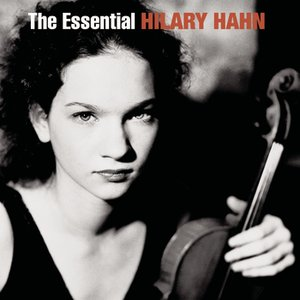 Image for 'The Essential Hilary Hahn'