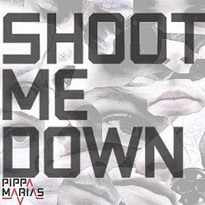 Image for 'Shoot Me Down'