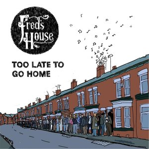 Image for 'Too Late to Go Home'