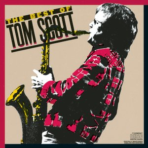 Image for 'The Best Of Tom Scott'