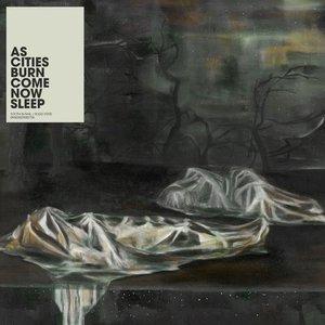 Imagen de 'Come Now Sleep'