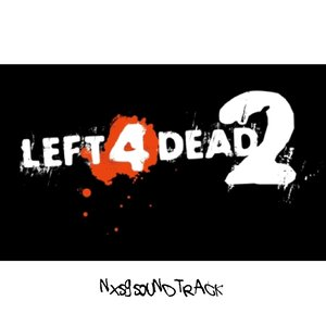 Image for 'Left4Dead 2 (NxSG Soundtrack)'