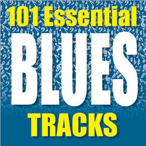 Image for '101 Essential Blues Tracks'