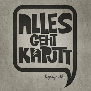 Image for 'Alles geht kaputt'