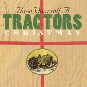 Image for 'Have Yourself A Tractors Christmas'