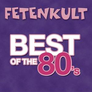 Bild für 'Fetenkult - Best Of The 80's'