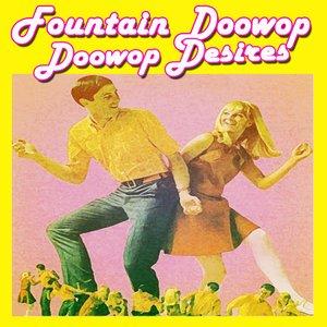 Image for 'Fountain Doowop 1 - Doowop Desires'