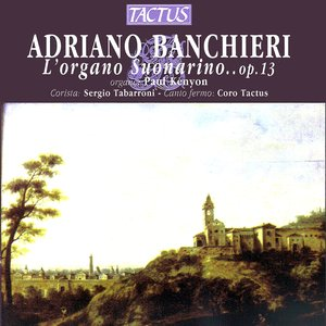 Image for 'Adriano Banchieri: L'organo suonarino, Op. 13'