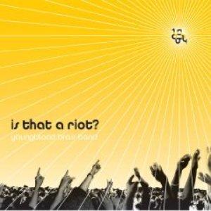 Image for 'Is That A Riot?'