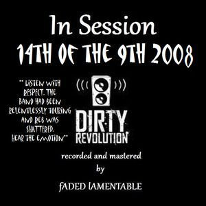 Imagem de 'Dirty Revolution - In session 14-9-08 CCH'