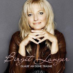 Image for 'Glaub An Deine Träume'