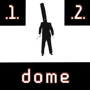 Image for 'Dome 1 & 2'
