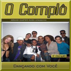Bild för 'O COMPLÔ  *  DANCANDO COM VOCÊ  *'