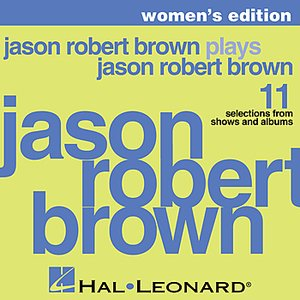 Imagem de 'Jason Robert Brown Plays Jason Robert Brown - Women's Edition'
