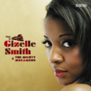 Image for 'This Is Gizelle Smith and the Mighty Mocambos'