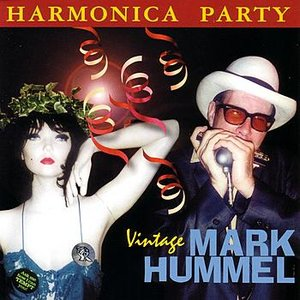 Image for 'Harmonica Party - Vintage Mark Hummel'