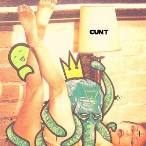 Image for 'Cunt EP'