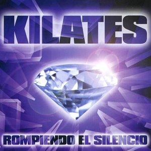 Image for 'Kilates Rompiendo el Silencio'