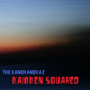 Image for 'Kaioken Squared'
