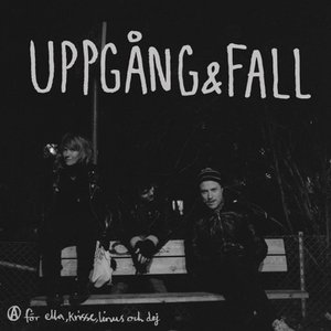Image for 'Uppgång & Fall'