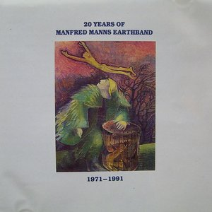 Image for '20 Years of Manfred Mann's (1971-1991)'