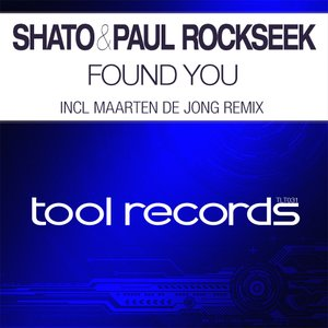 Image for 'SHato & Paul Rockseek - Found You'
