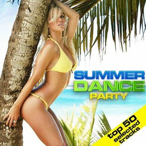 Image for 'Summer Dance Party (50 Selected Tracks)'