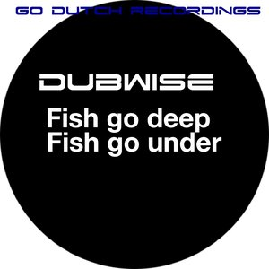 Image for 'Fish Go Deep / Fish Go Under'
