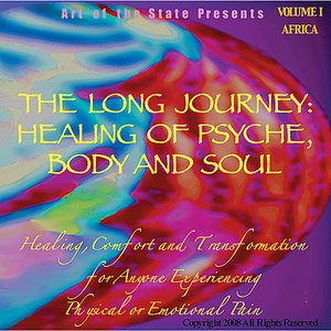 Image for 'The Long Journey: Healing Of Psyche, Body And Soul Volume I Africa'