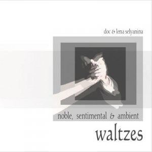 Image for 'Noble, Sentimental & Ambient Waltzes'