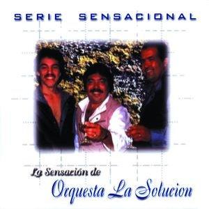 Immagine per 'Serie Sensacional Tropical Orquesta La Solucion'