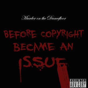 Image for 'Before Copyright Became an Issue'