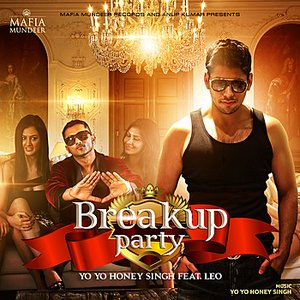 Image for 'Breakup Party Feat. Honey Singh'