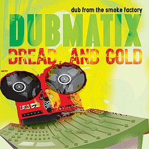 Image for 'Dread & Gold - Dub from the Smoke Factory'