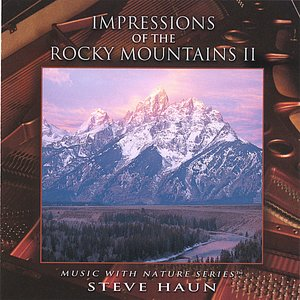 Image for 'Impressions of the Rocky Mountains II'