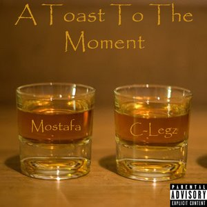 Image for 'A Toast To The Moment'