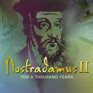 Image for 'Nostradamus II - For A Thousand Years'