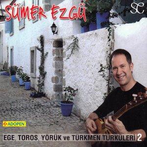 'Ege Toros Yörük Ve Türkmen Türküleri 2' için resim