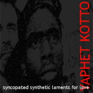 Image for 'Syncopated Synthetic Laments For Love'