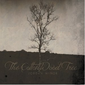 Image for 'The Cottonwood Tree'