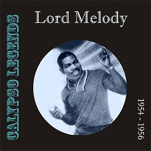 Bild für 'Calypso Legends - Lord Melody (1954 - 1956)'