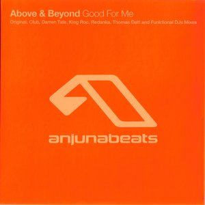 Imagen de 'Good for Me (Above & Beyond Club Mix)'
