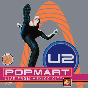 Image for 'PopMart: Live From Mexico City'