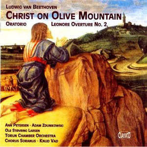 Image for 'Ludwig van Beethoven: Christ On Olive Mountain - Oratorio, Leonore Overture No. 2'