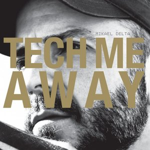 Image for 'Tech Me Away'